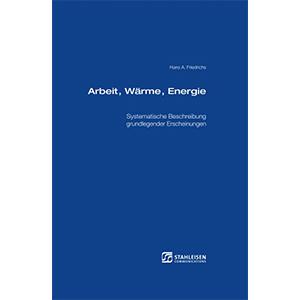 Arbeit, Wärme, Energie