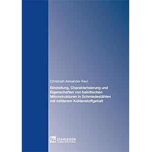 Einstellung, Charakterisierung und Eigenschaften von bainitischen Mikrostrukturen in Schmiedestählen mit mittlerem Kohlenstoffgehalt
