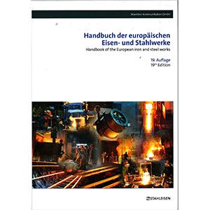 Handbuch der europäischen Eisen- und Stahlwerke