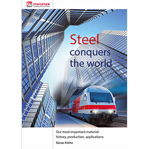 Steel conquers the world